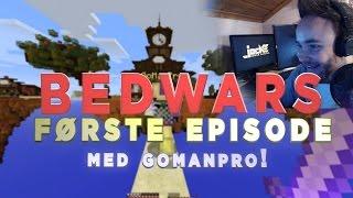 frste episode norsk bedwars 1 med gomanpro