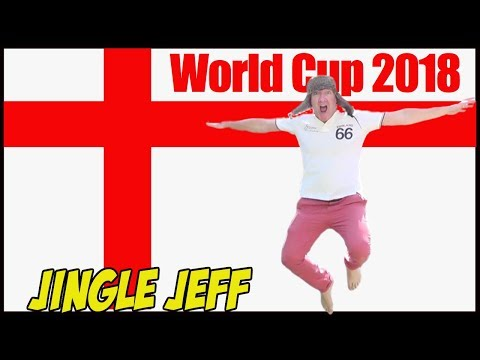 """Jingle Jeff""""s England World Cup Song 2018 in Russia"""