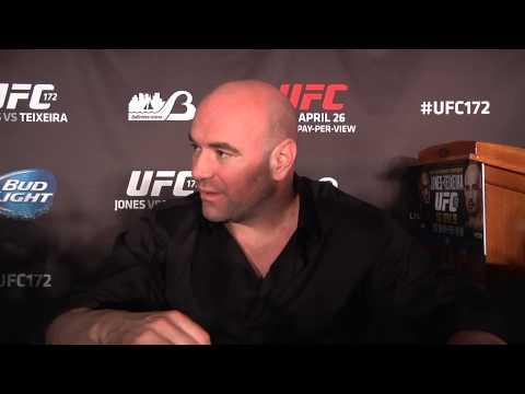 UFC 172: Post-Fight Dana White Media Scrum