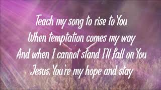 Lord, I Need You by Shane and Shane