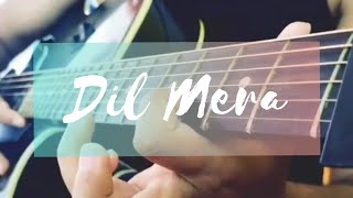 Dil mera | Written & Composed By - Shubham Patil