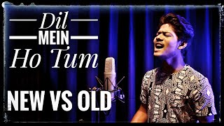 Dil Mein Ho Tum Cover by R Joy Mp3 Song Download