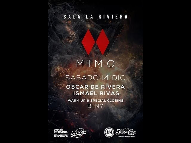Video Set Ismael Rivas & Oscar de Rivera @ Mimo  14.12.2013 La Riviera Madrid