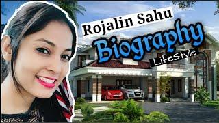 Rojalin Sahu Biography   Lifestyle   Home   Career   Family