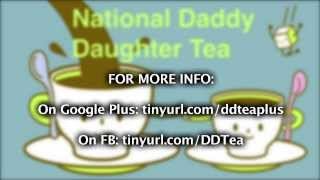 What Is Daddy Daughter Tea Day?