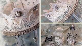 Tresors De Luxe Lace Crown Chandelier + Altered Bottles