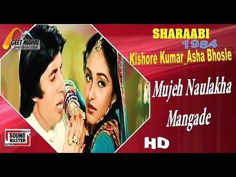 Mujeh Naulakha Mangade ((Sound Master Jhankar))  Sharaabi(1984))_with GEET MAHAL