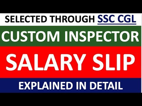 SALARY SLIP Of CUSTOM INSPECTOR Selected Through SSC CGL| GOVERNMENT JOBS
