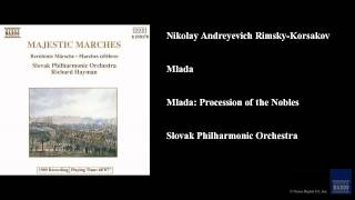 Nikolay Andreyevich Rimsky-Korsakov, Mlada, Mlada: Procession of the Nobles