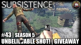 Subsistence EP43 Unbelievable Shot Key Giveaway Let s Play Subsistence Gameplay S5