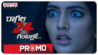 Raagala 24 Gantallo Promo || Satya Dev, Eesha Rebba || Sreenivaas Redde - yt to mp4