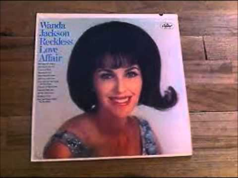 Wanda Jackson - Tears Will Be The Chaser For Your Wine (1966).