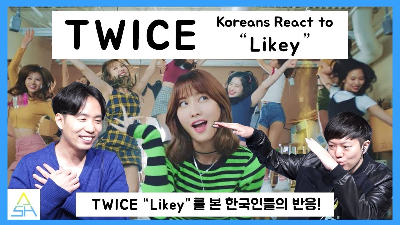 """Koreans react to TWICE - """"Likey""""! [ASHanguk]"""