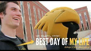 American Authors - Best Day of My Life (UW Oshkosh Cover)