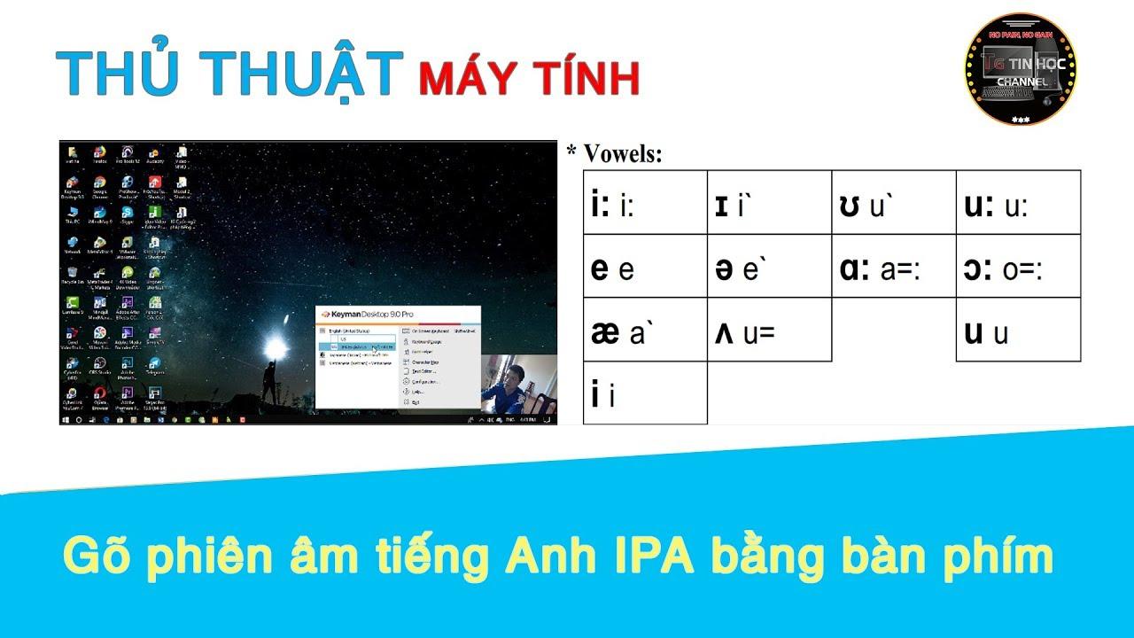 Thủ thuật máy tính | #39 – Gõ phiên âm tiếng Anh IPA bằng bàn phím