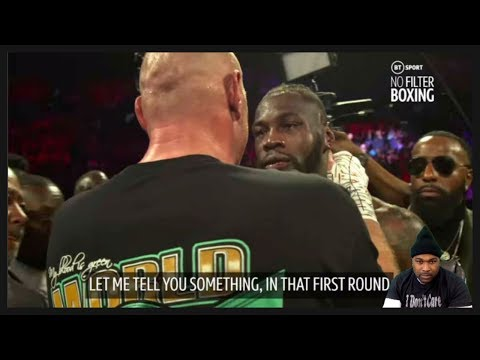 What a fighter u are Dis is what Wilder & Fury said to each other in the ring after Da