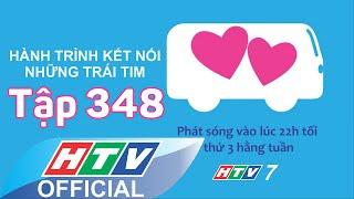 Hành trình kết nối những trái tim   Đường hạnh phúc   Tập 348   HTV