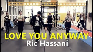 LOVE YOU ANYWAY - Ric Hassani - Zumba® l Choreography l CIa Art Dance