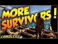 WE FOUND OTHER SURVIVORS! | Landless #1