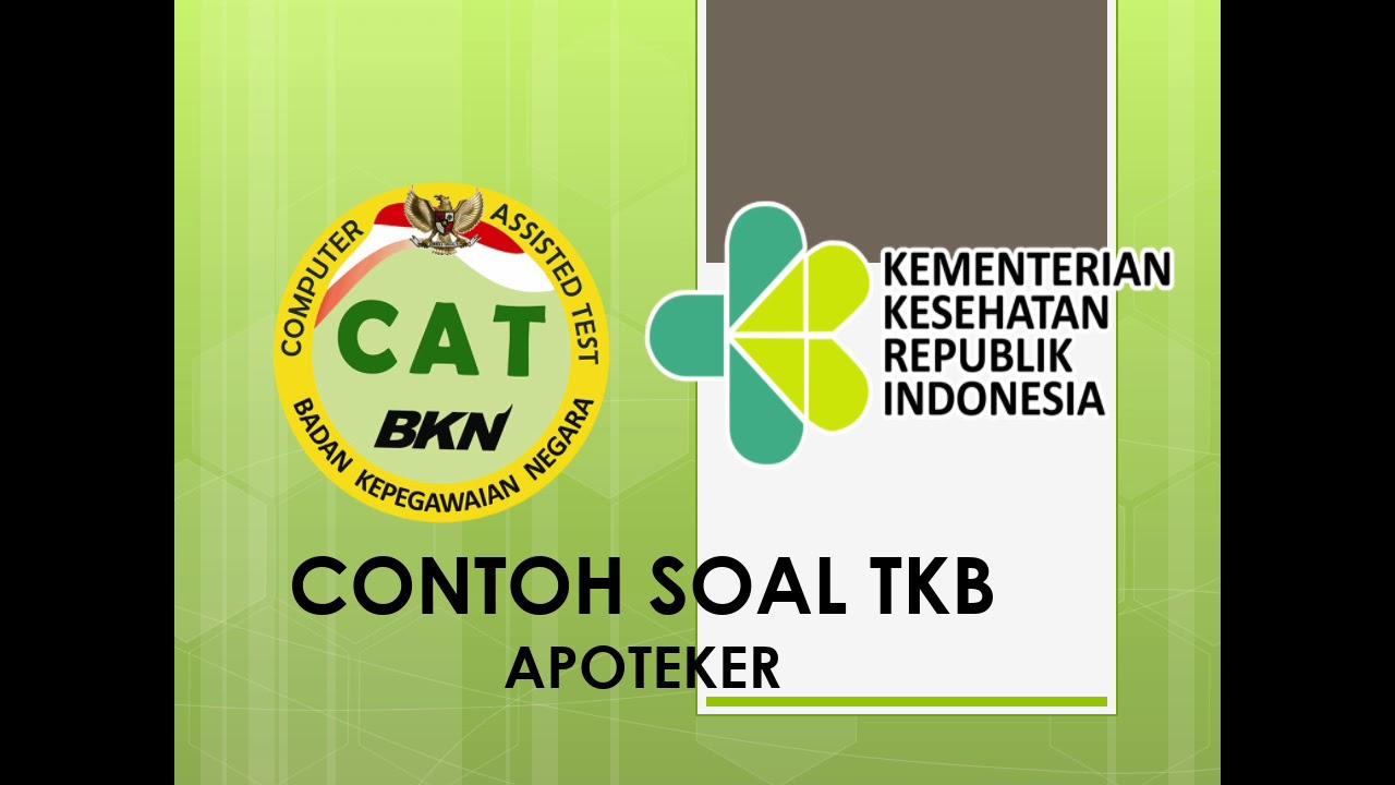 Contoh Soal Tkb Apoteker Cpns Pppk 2019