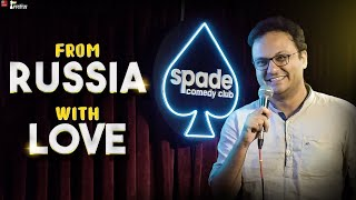 From Russia with Love | Sagar Shah's 1st Stand-up