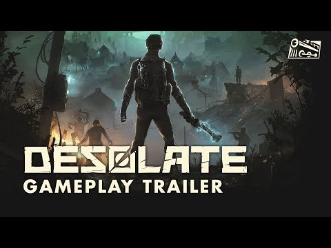DESOLATE - Gameplay Trailer