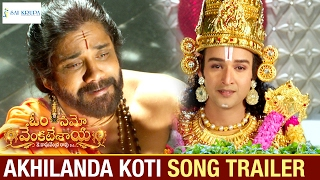 Akhilanda Koti Song Latest Trailer | Om Namo Venkatesaya Movie | Nagarjuna | Anushka | Pragya