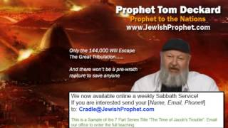 144,000 Revealed by a Major Jewish Prophet (The Great Tribulation)