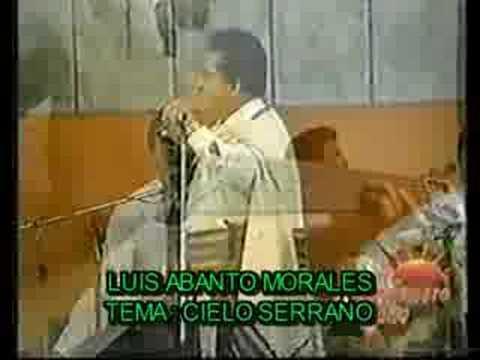 LUIS ABANTO MORALES - CIELO SERRANO - vals peruano