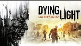 [GAMEPLAY]  Dying Light  Part 1 ( Pc )