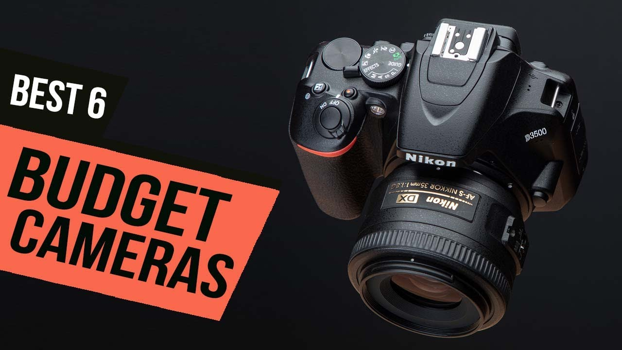 TOP 6: BEST Budget Cameras [2021] | For Photo & Video
