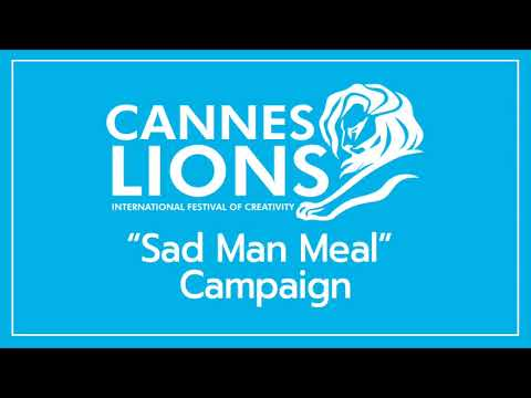[CANNES LIONS 2017] SAD MAN MEAL_ GRAND PRIX OF RADIO