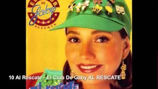 10 Al Rescate - El Club De Gaby AL RESCATE