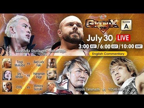 【Live】G1 CLIMAX 28, July 30, Kagawa・Takamatsu City General Gymnasium #1