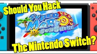 Why Would You Hack Your Nintendo Switch