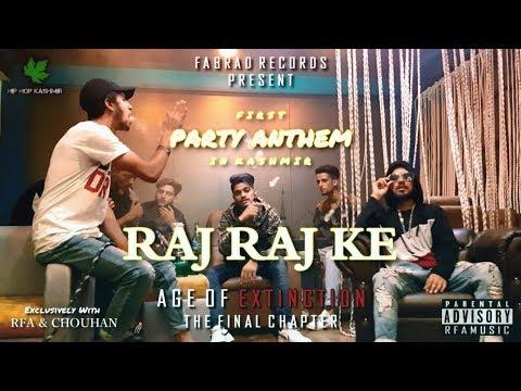 Hip Hop Kashmir | Raj Raj Ke - RFA x CHOUHAN | Latest Party Anthem 2018