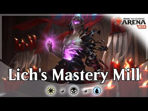 Life, Lich, Mill - Esper Lich Mill Control MTG Arena Deck Guide and Gameplay