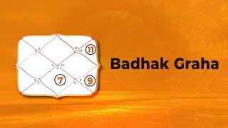 Badhak Graha - Badhak Planets