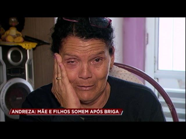 Caso Andreza: mãe se desespera com a ausência da filha e dos netos