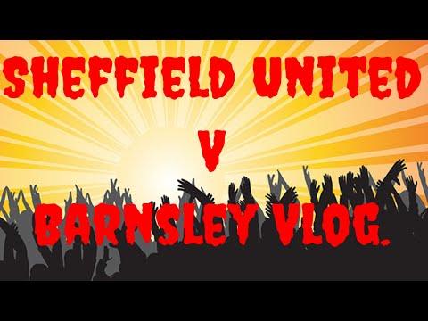 Sheffield United v Barnsley vlog.