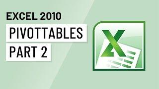 Excel 2010: PivotTables Part 2 thumbnail