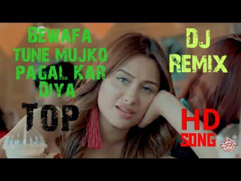 bewafa-tune-mujko-pagal-kar-diya-full-hd-video-album-song-dj-remix-pyar-ki-galy