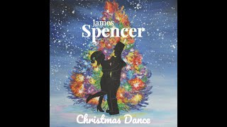 Christmas Dance - James Spencer