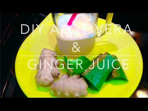 DIY: Aloe Vera & Ginger Juice - WEIGHT LOSS - Dulce Karamelo