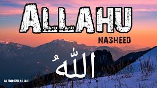 Allahu nasheed || ❤️Heart touching Nasheed || most Beautiful nasheed in the world..
