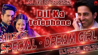 dil-ka-telephone-dream-girl-mix-by-dj-akhil-raja-dance-mix-dream-girl-dil-ka-telephone
