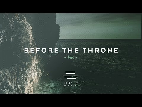 Before the Throne - Live (Lyrics & Chords)