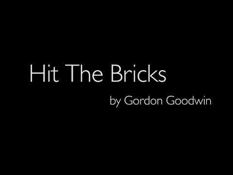 Gordon Goodwin - Hit The Bricks