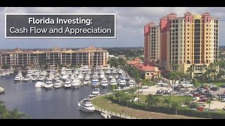 Florida Investing: Cash Flow and Appreciation