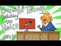 Donald Trump Watching The Voice | Cartoon Box 107 | By FRAME ORDER